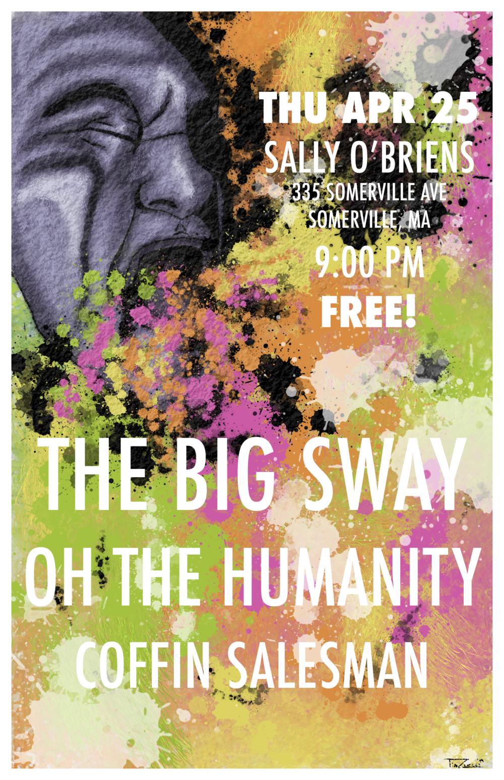 The Big Sway at Sally O'Briens April 25th