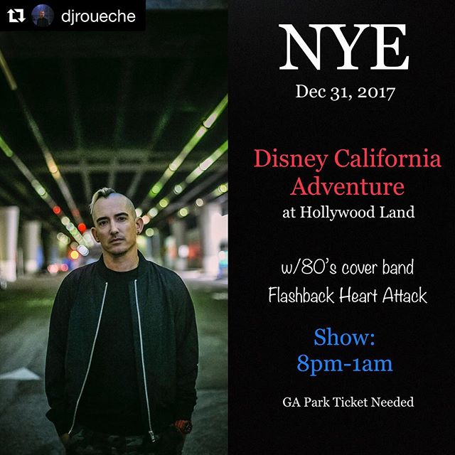 @djroueche is BACK for Disney California Adventure's NYE Party. ・・・ #TravelDJ #DJ #ValaEnt #WorldFamous