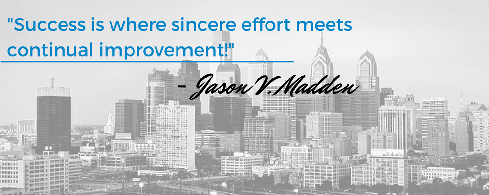 _Success is where sincere effort meets continual improvement!_ - Jason V. Madden.png