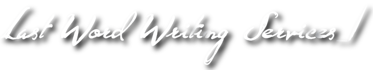 Last Word Writing Services