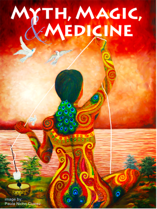 Myth, Magic, and Medicine: Storytelling For A New Paradigm - Nicasio, CASeptember 22-24th, Friday eve & Saturday & SundayLearn more here.