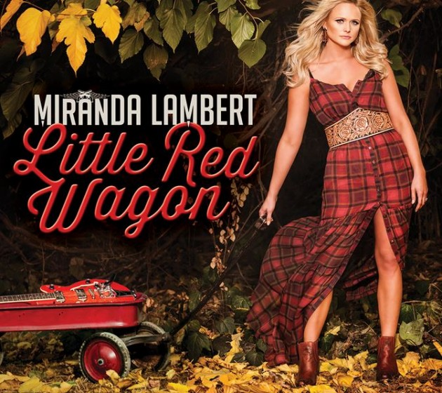 Miranda-Lambert-Little-Red-Wagon-Artwork-630x560.jpg