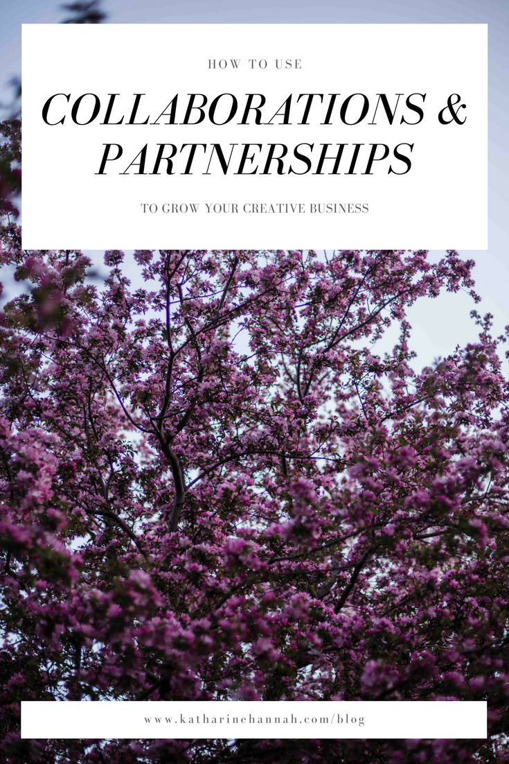 How to use collaborations and partnerships to grow your creative business by Katharine Hannah Photography