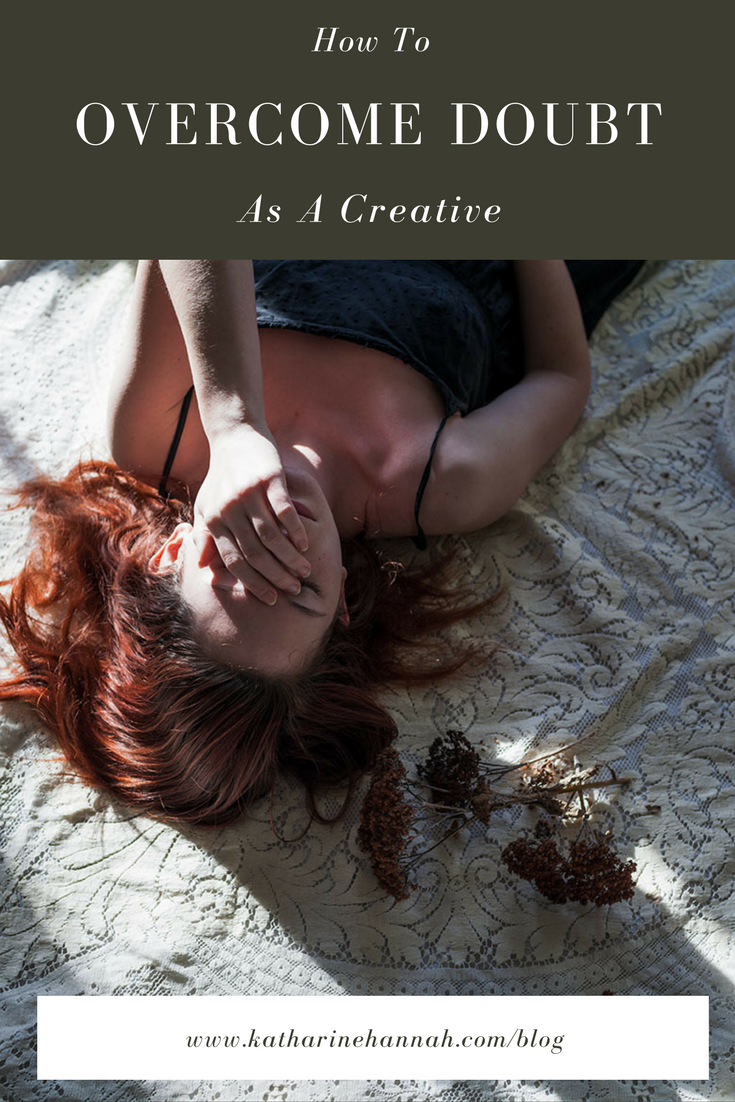 How to overcome doubt as a creative entrepreneur by Katharine Hannah Photography