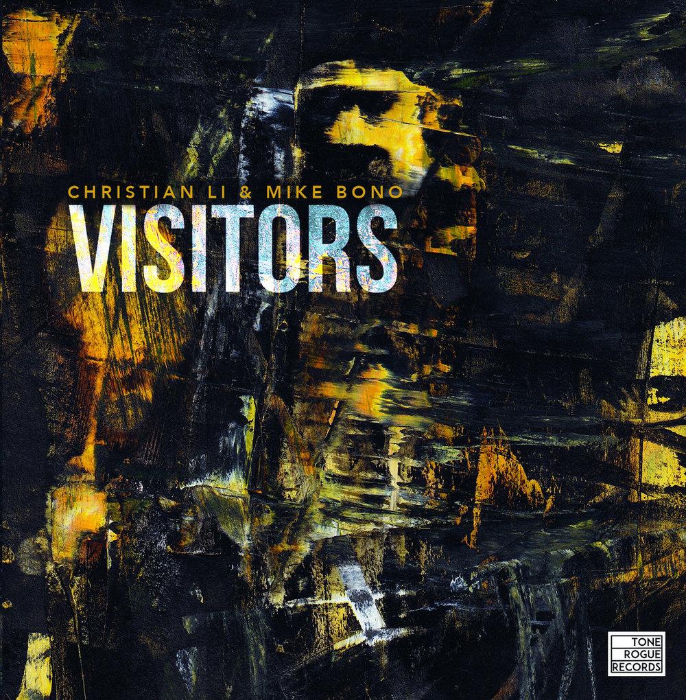 Christian Li & Mike Bono   Visitors  (2019)