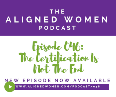 The Aligned Women Podcast Episode 046.png