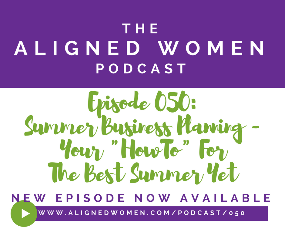The Aligned Women Podcast Episode 050.png