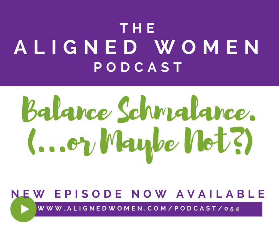 The Aligned Women Podcast Episode 054.png