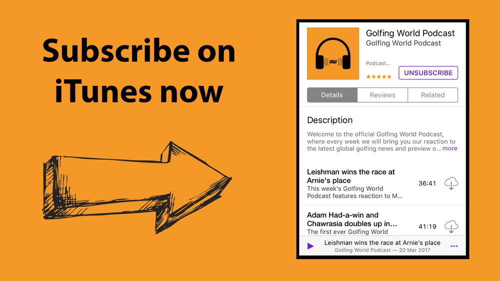 Click on the image above to subscribe/listen to the Golfing World Podcast on iTunes -