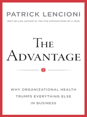 Patrick Lencioni Advantage Values