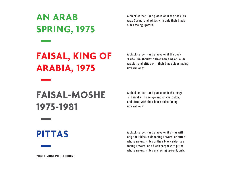 FAISAL, KING OF ARABIA, 1975 FAISAL-MOSHE 1975-1981 PITTAS AN ARAB SPRING, 1975   Yosef Joseph Dadoune  Design and production: Koby Levy & Zohar Koren  Pages: 87  Year: 2014