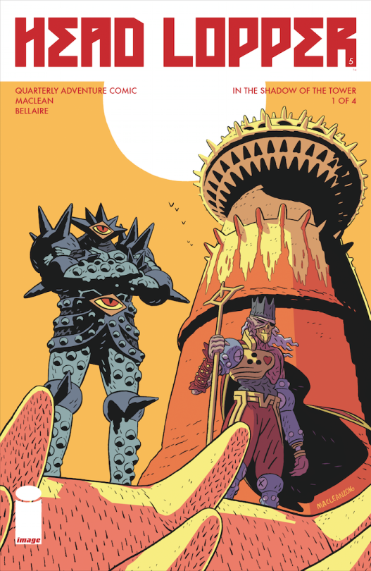 HEAD LOPPER: IN THE SHADOW OF THE TOWER by Andrew MacLean for Image Comics