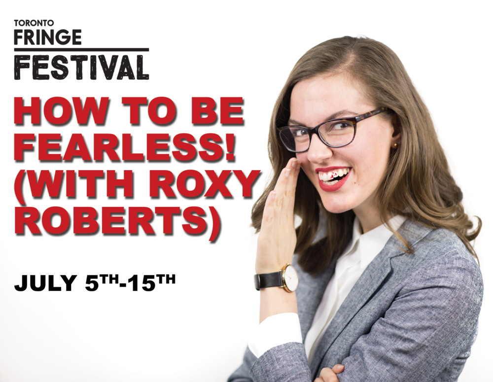 How To Be FEARLESS! (With Roxy Roberts).png