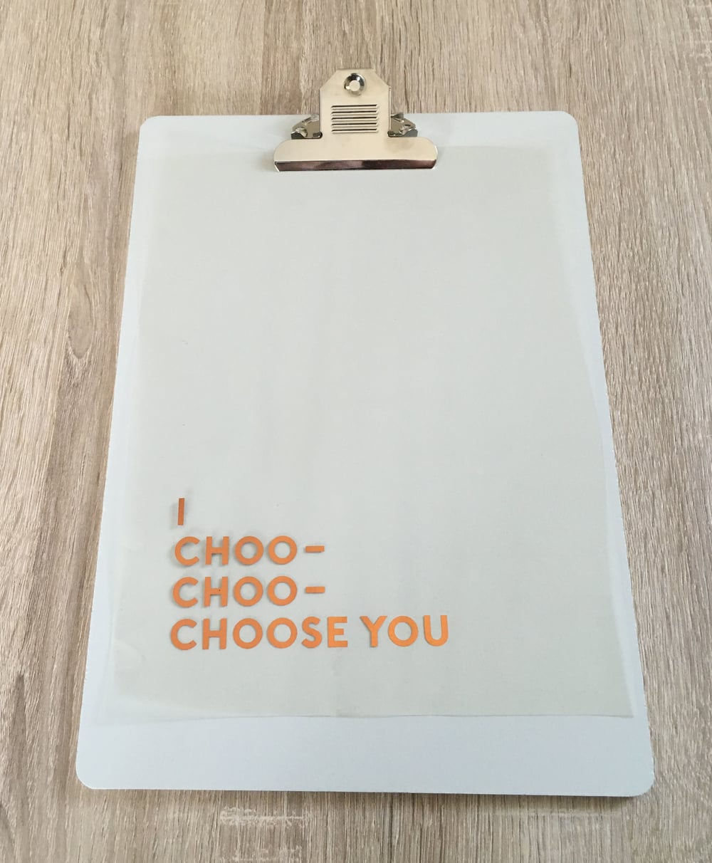 """I Choo- Choo- Choose You"""