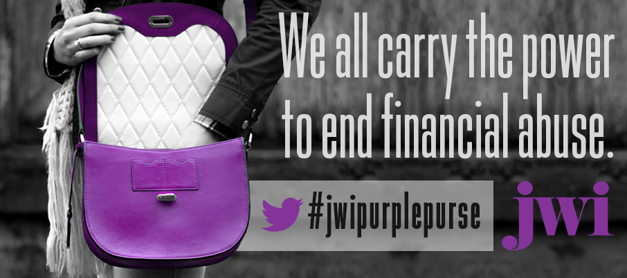Help JWI win the Allstate Foundation's Purple Purse Challenge to end financial abuse!