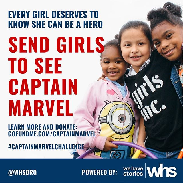 "On International Women's Day, Marvel Studios is releasing their first woman led film — Captain Marvel.  #CaptainMarvel⁠ ⁠offers an opportunity to empower girls.  Which is why @WHSorg has launched the #CaptainMarvelChallenge to take girls from @girlsincla to see the film.  The organization services girls from Southern LA, Watts, and Compton. Many participants are considered ""at risk"" due to circumstances such as family poverty, gang surrounding's and even homelessness. [LINK IN BIO]"