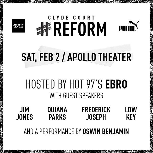 This Saturday 2/1 5pm I'm speaking on the Clyde Court REFORM panel with Puma and @JimmyJazzstores at the Apollo in Harlem to talk about reform in the black community. Free RSVP in bio, tickets are limited #Puma #ReFORM