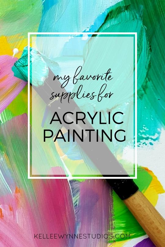 Art Info, My favorite Art Supplies for Acrylic Painting by Kellee Wynne Studios.jpg