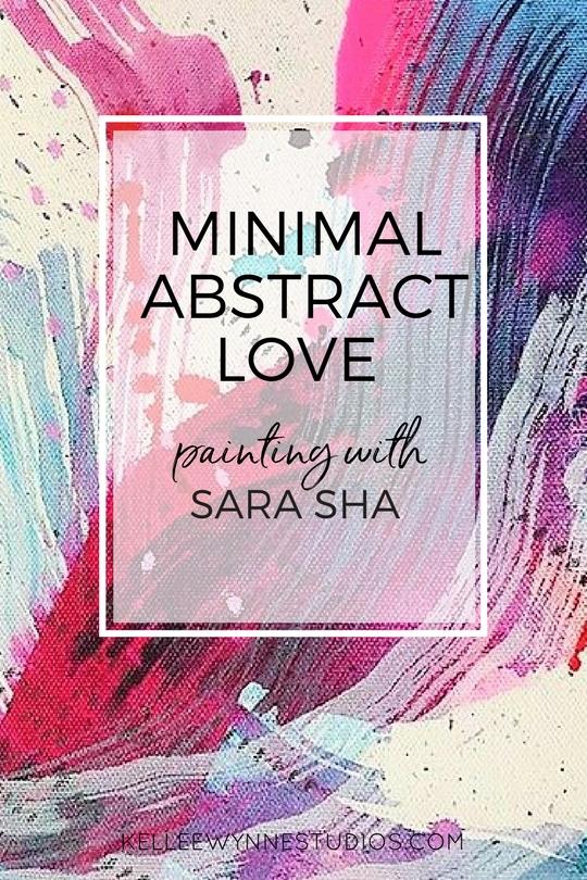 Minimal Abstract Love with Sara Sha on Kellee Wynne Studios 222.jpg