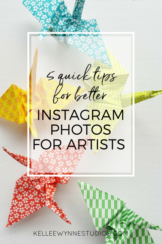 5 quick tips for better instagram photos for artists by Kellee Wynne Studios for Color Crush creative blog.jpg