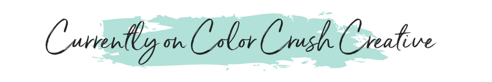 Currently on Color Crush Creative.png