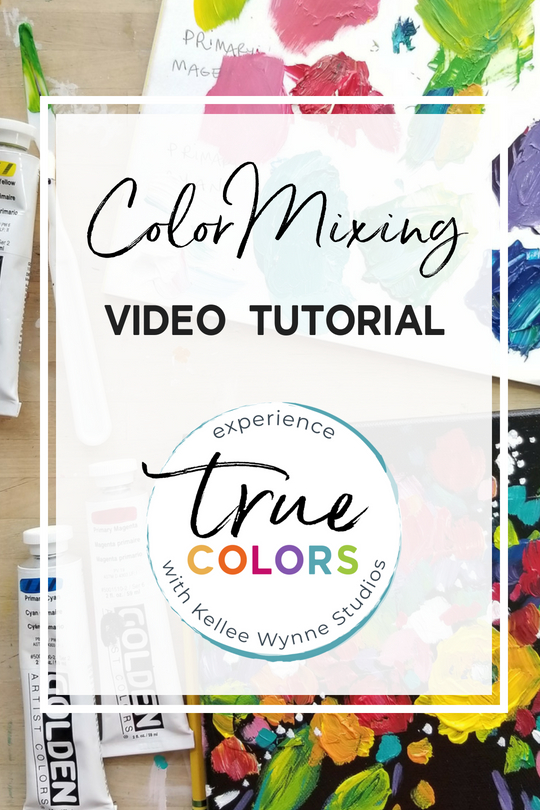 Color Mixing video Tutorial with Kellee Wynne Studios for True Colors.jpg