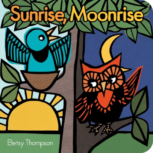 Betsy Thompson's Sunrise, Moonrise [$8] By way of Simon & Schuster