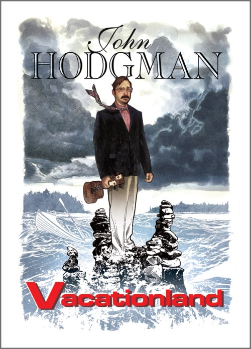 "Adam Hughes' John Hodgman ""Vacationland"" Poster [$15] by way of John Hodgman (I don't think that this was made in Maine but it's about Maine by way of John Hodgman so it wins.)"