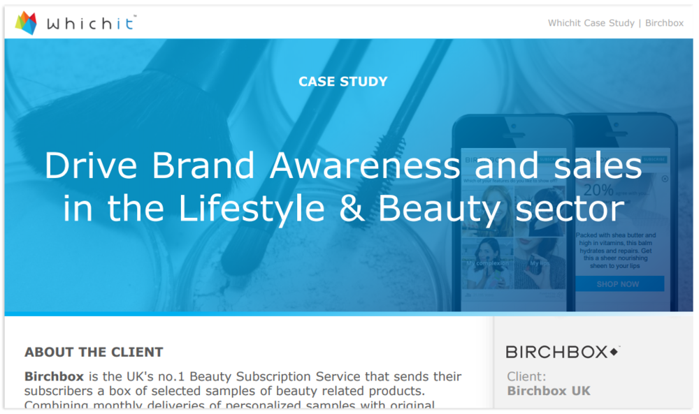 Birchbox achieved 97% Completion rate and 89% Engagement rate in just 10 days thanks to Whichit. Click to read full case study.