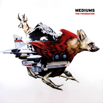 Mediums -  The Foundation