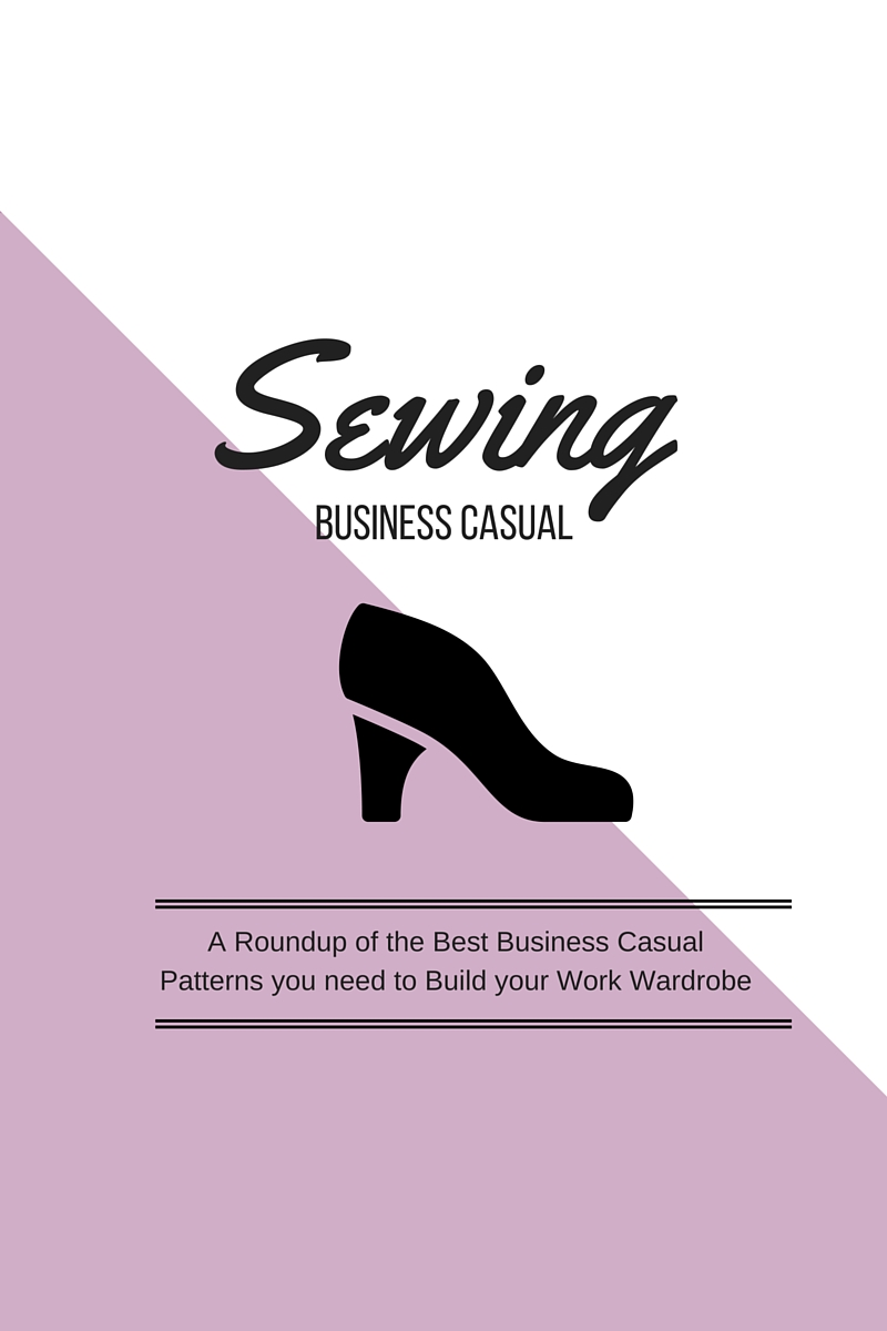 A roundup of the BEST business casual sewing patterns out there. Click through to check it out!