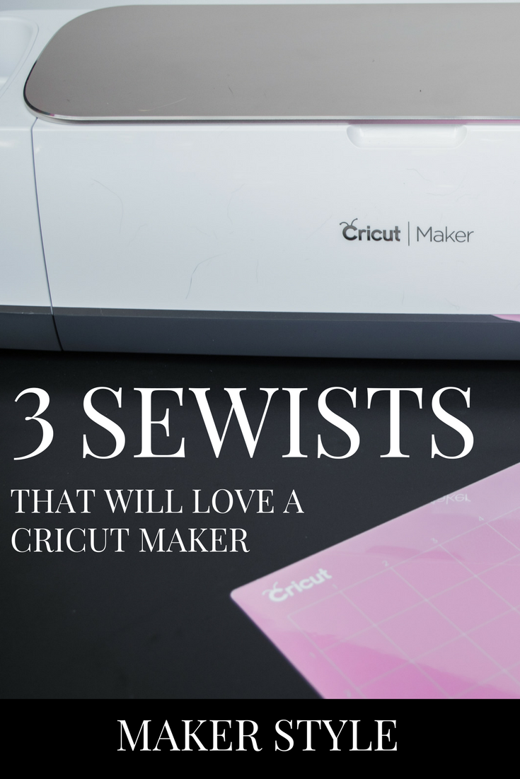 I think there are three types of sewists who will LOVE having a Cricut Maker in their craft room - click through to see if that's you!