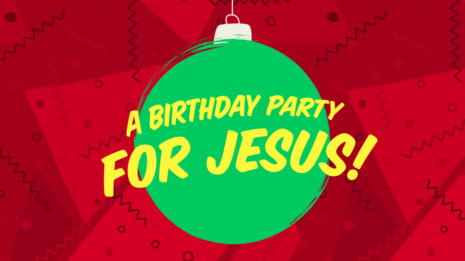 Renovation Church Birthday Party For Jesus