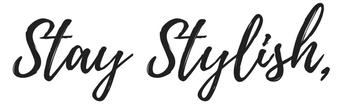 stay stylish.jpeg