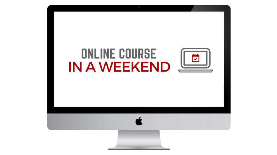 Online Course In A Weekend