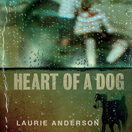 anderson-heart-of-a-dog-450sq.jpg