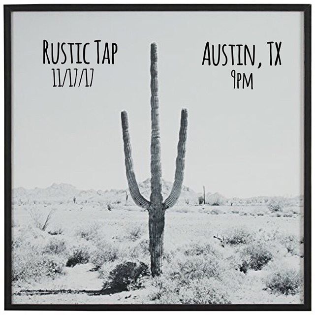 Rustic Tap on West 6th in Austin tonight. Bring yourself. #austintx #livemusic #6thstreet