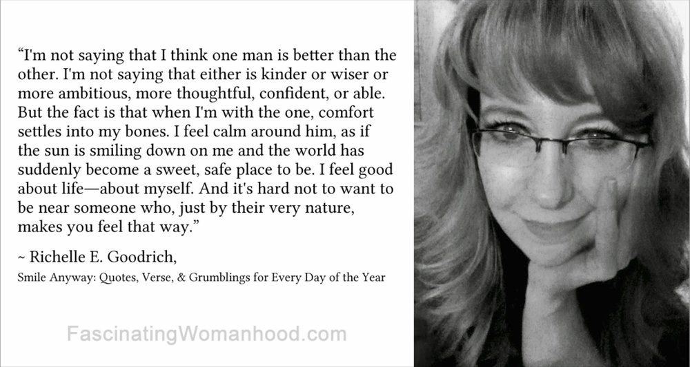 A Quote By Richelle E Goodrich Fascinating Womanhood
