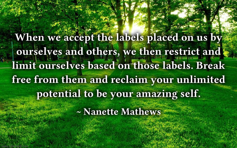 A Quote by Nanette Mathews.jpg