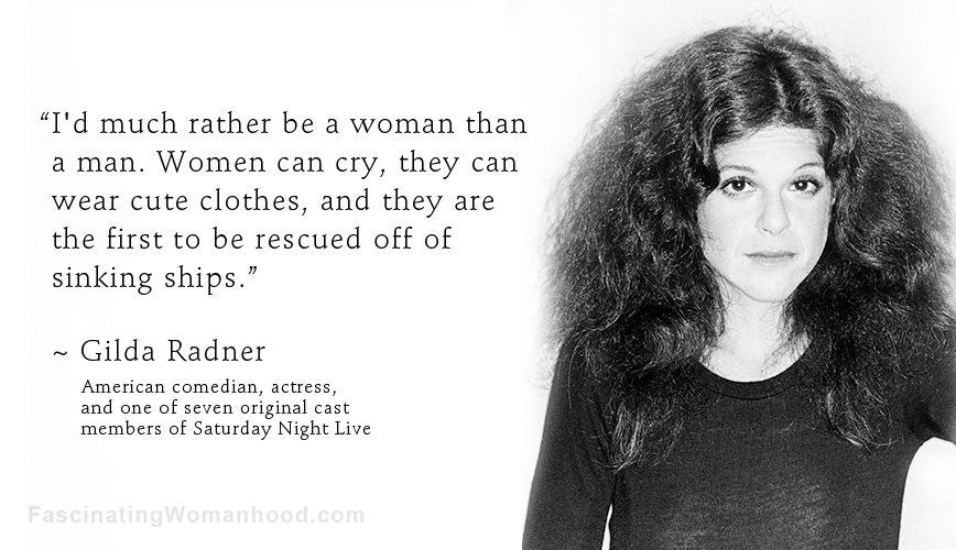 A Quote by Gilda Radner.jpg