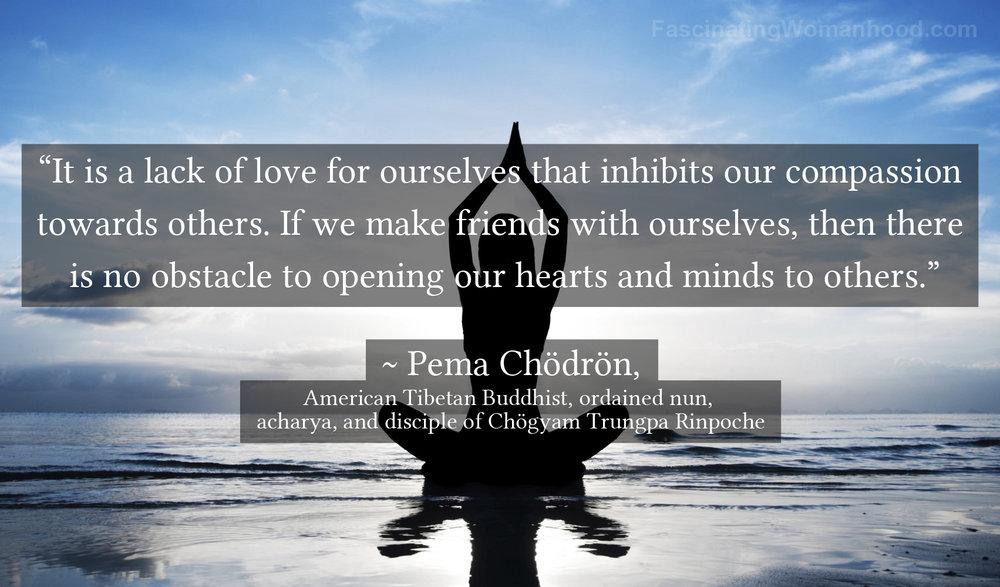 A Quote by Pema Chödrön 2.jpg
