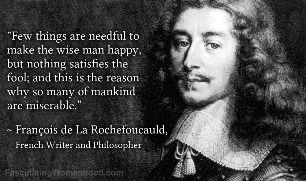 A Quote by François de La Rochefoucauld.jpg