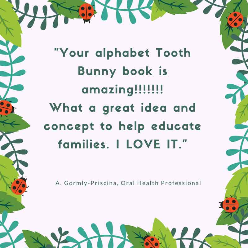 Feedback about Tooth Bunny from A. Gormly-Priscina