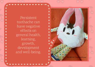 Toothy Tooth Bunny shared that persistent toothaches are bad news for health. Prevention is always better than cure.
