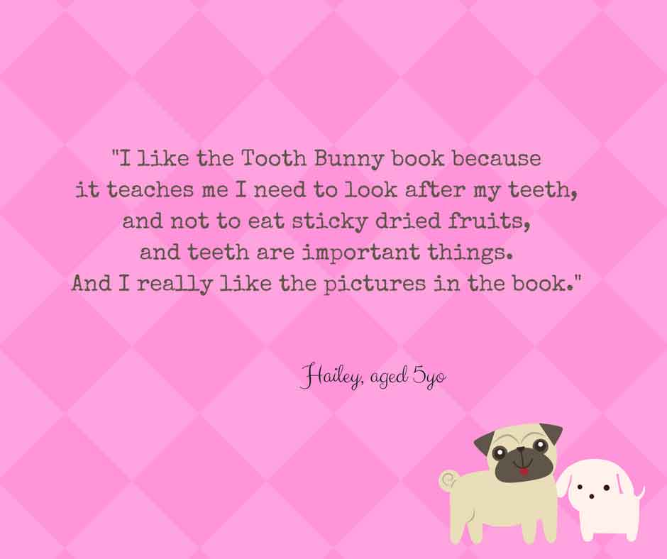 Tooth Bunny feedback from 5yo Hailey