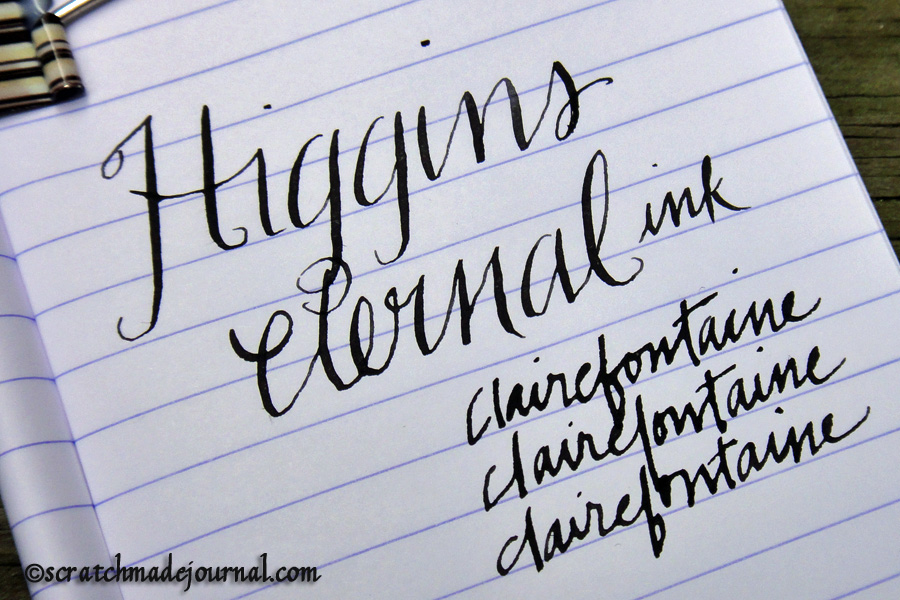 Higgins Eternal on Clairefontaine paper.