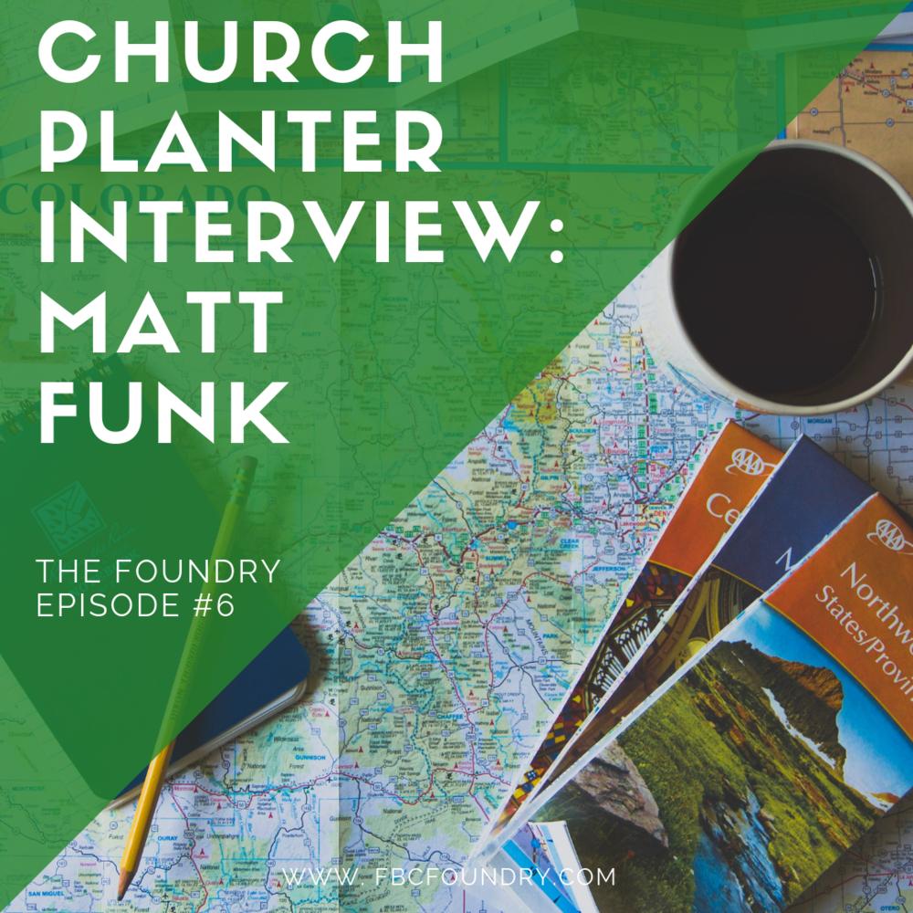 church planter interview matt funk.png