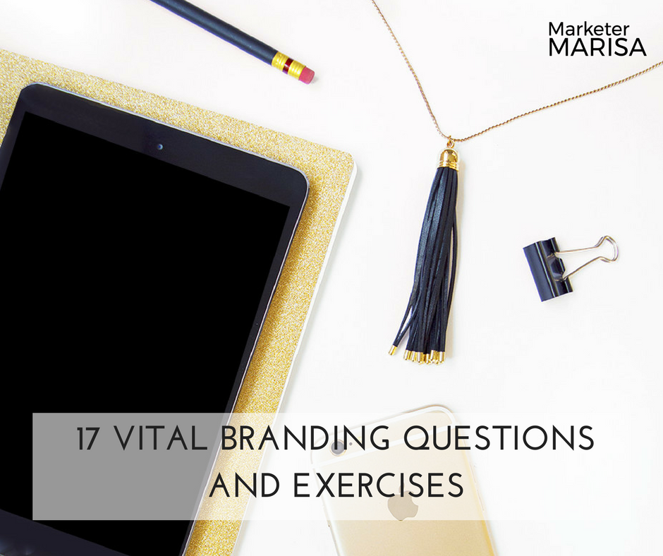 17 Vital Branding Questions And Exercises