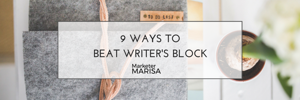 9 Ways to Beat Writer's Block marisa lather (1).png