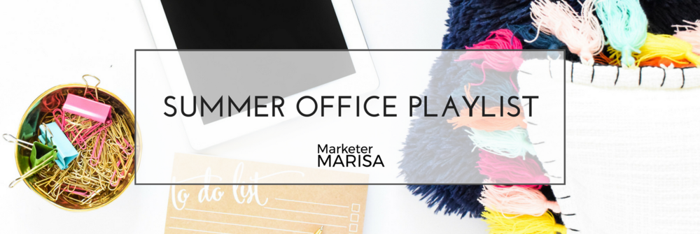 summer office playlist marisa lather (1).png